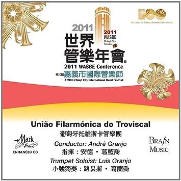 2011 WASBE Chiayi City, Taiwan: Uniao Filarmonica do Troviscal