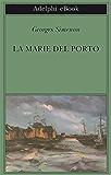 La Marie del porto (Biblioteca Adelphi)