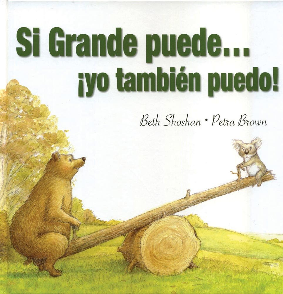 Download Si Grande Puede Yo Tambien Puedo! (Meadowside PIC) (Spanish Edition) pdf epub