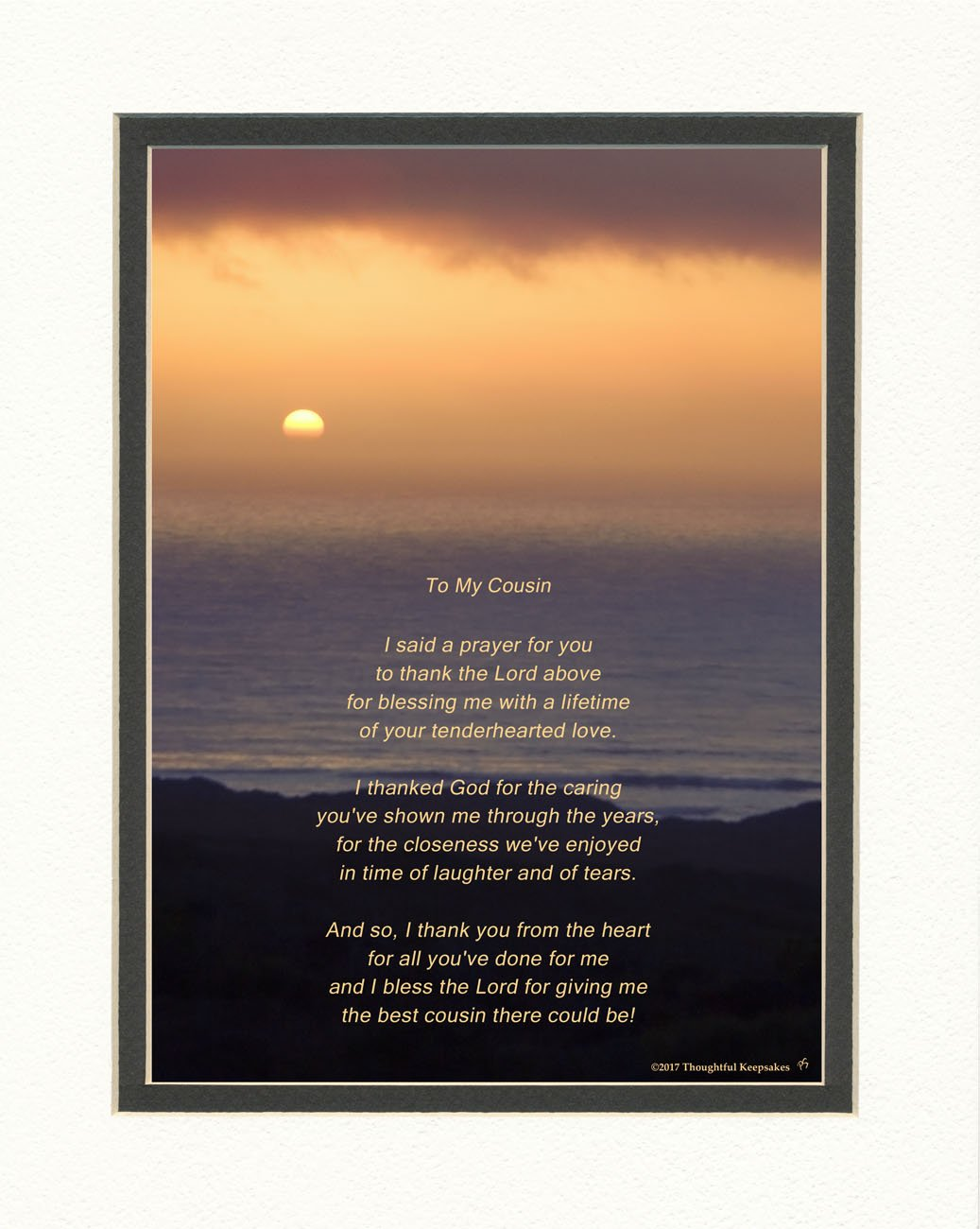 Cousin Gift with Thank You Prayer for Best Cousin Poem. Ocean Sunset Photo, 8x10 Double Matted. Special Birthday, for Cousin