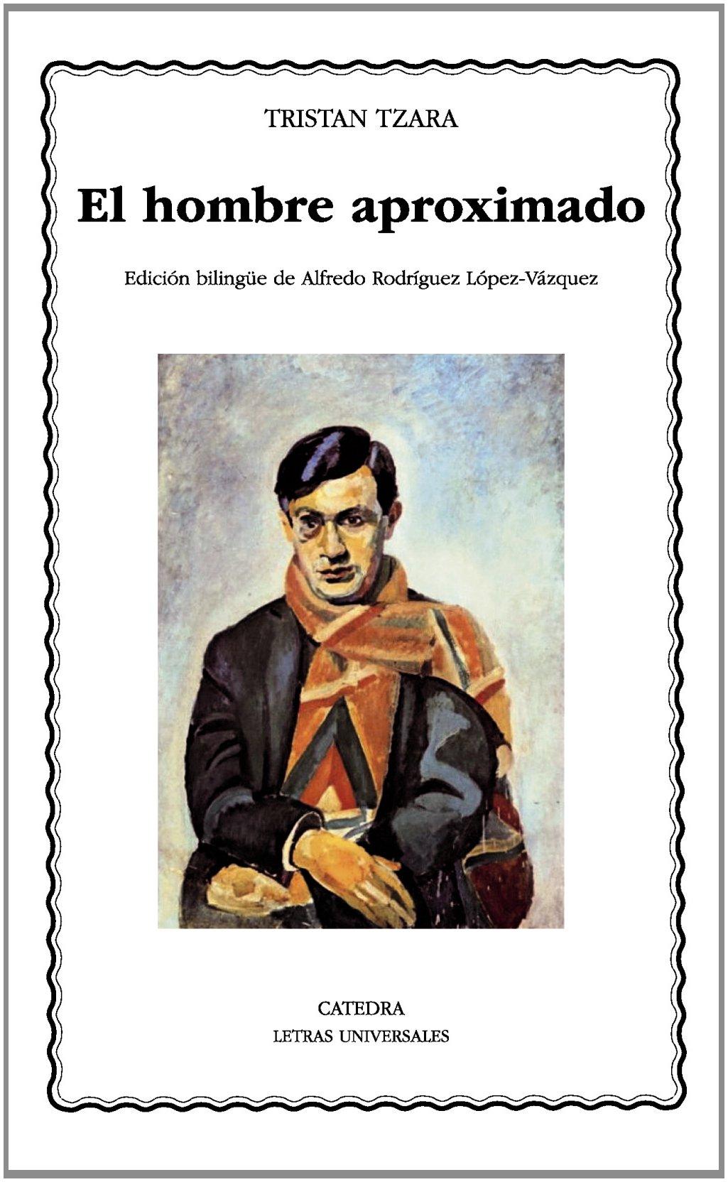 El hombre aproximado (Spanish Edition) pdf epub