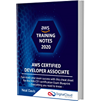 AWS Certified Developer Associate Training Notes 2020: Fast-track your exam success with the ultimate cheat sheet for…