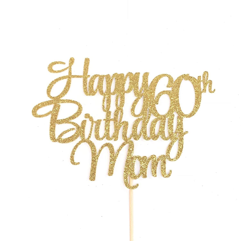 Pleasant Happy 60Th Birthday Mom Cake Topper Mothers Birthday Cake Topper Funny Birthday Cards Online Alyptdamsfinfo