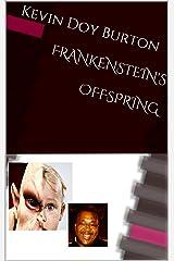 Frankenstein's Offspring Kindle Edition