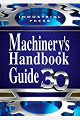 Machinery's Handbook Guide Paperback