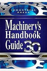 Machinery's Handbook Guide Paperback