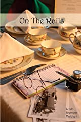 On The Rails: A Harvey Girls Story Paperback