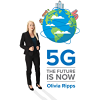 5G The Future is Now (English Edition)
