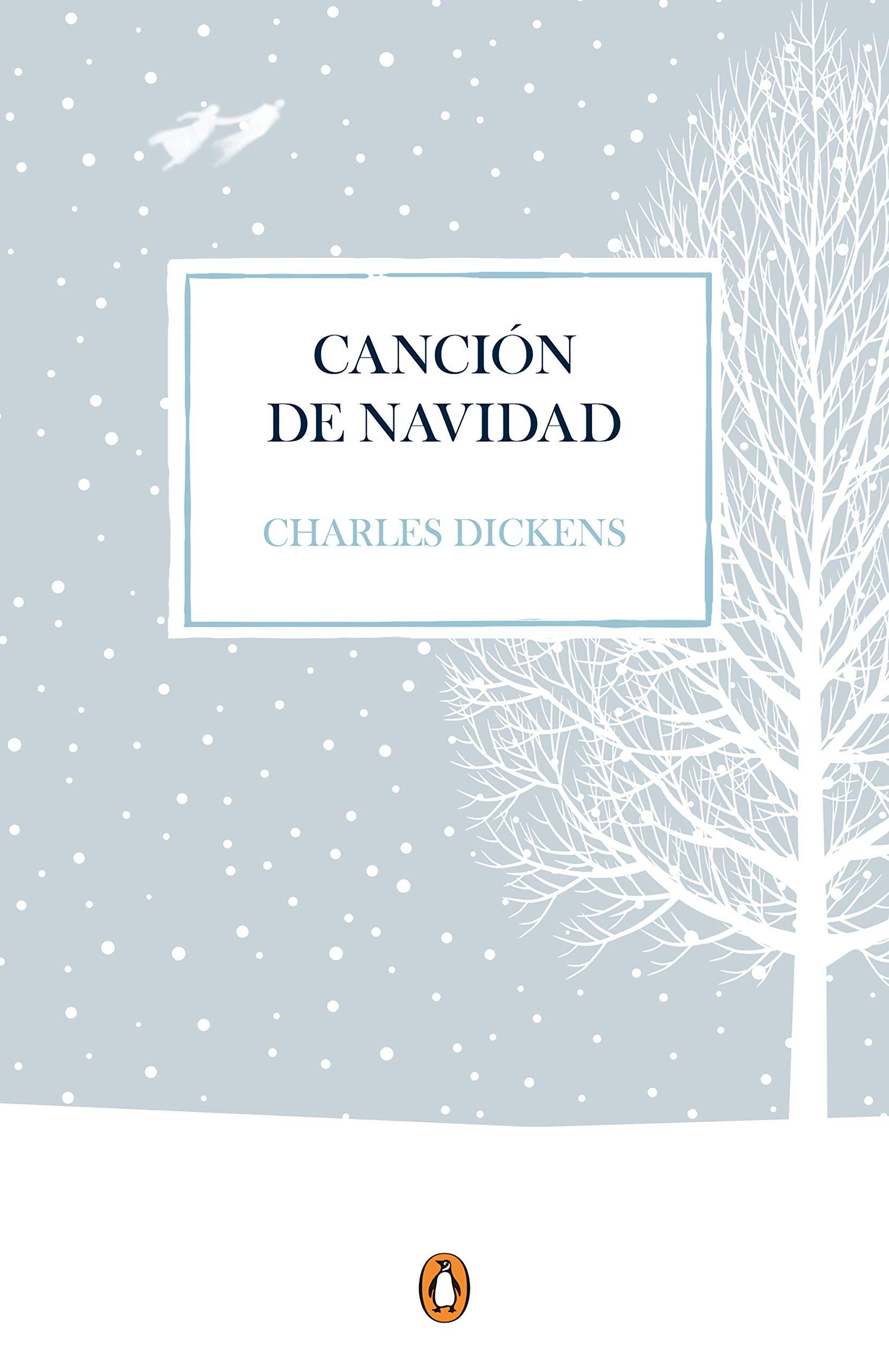 Canción de Navidad edición conmemorativa Penguin Clásicos ...