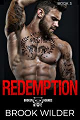 Redemption (Broken Hounds MC Book 3) Kindle Edition