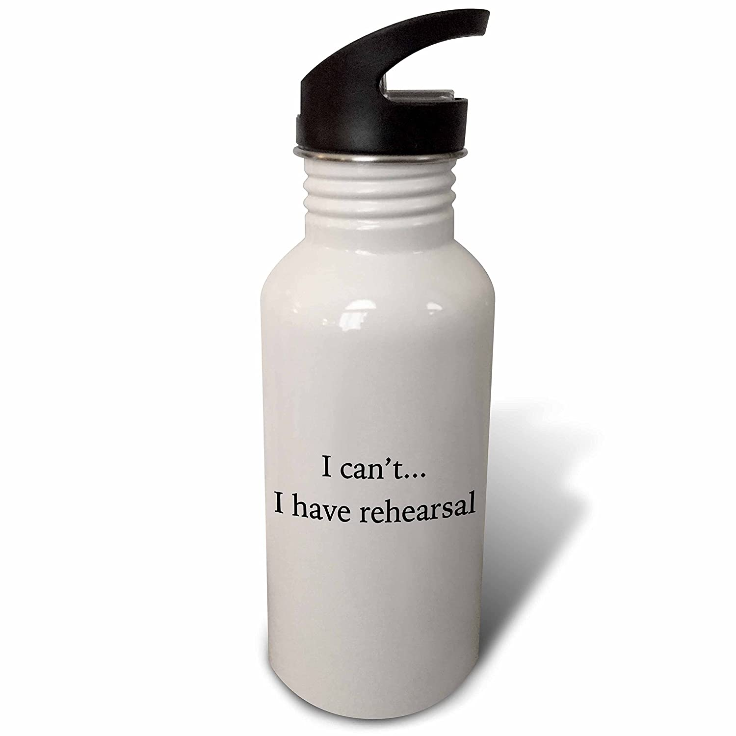 3dRose EvaDane Quotes Flip Straw 21oz Water Bottle I Cant I Have Rehearsal Black wb/_254714/_2
