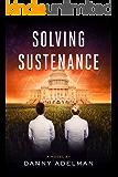 Solving Sustenance: a novel