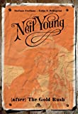 Neil Young. (After) The Gold Rush