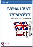 L'INGLESE IN MAPPE: Risorse compensative per alunni DSA