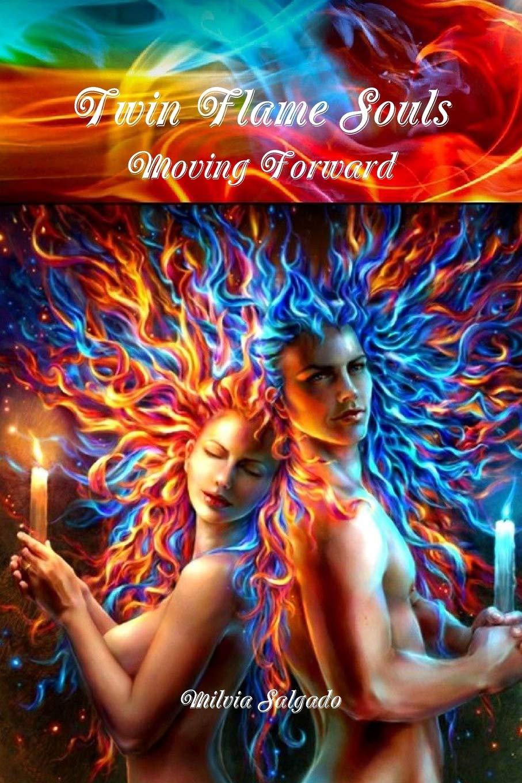 Twin Flame Souls Moving Forward: Milvia Salgado