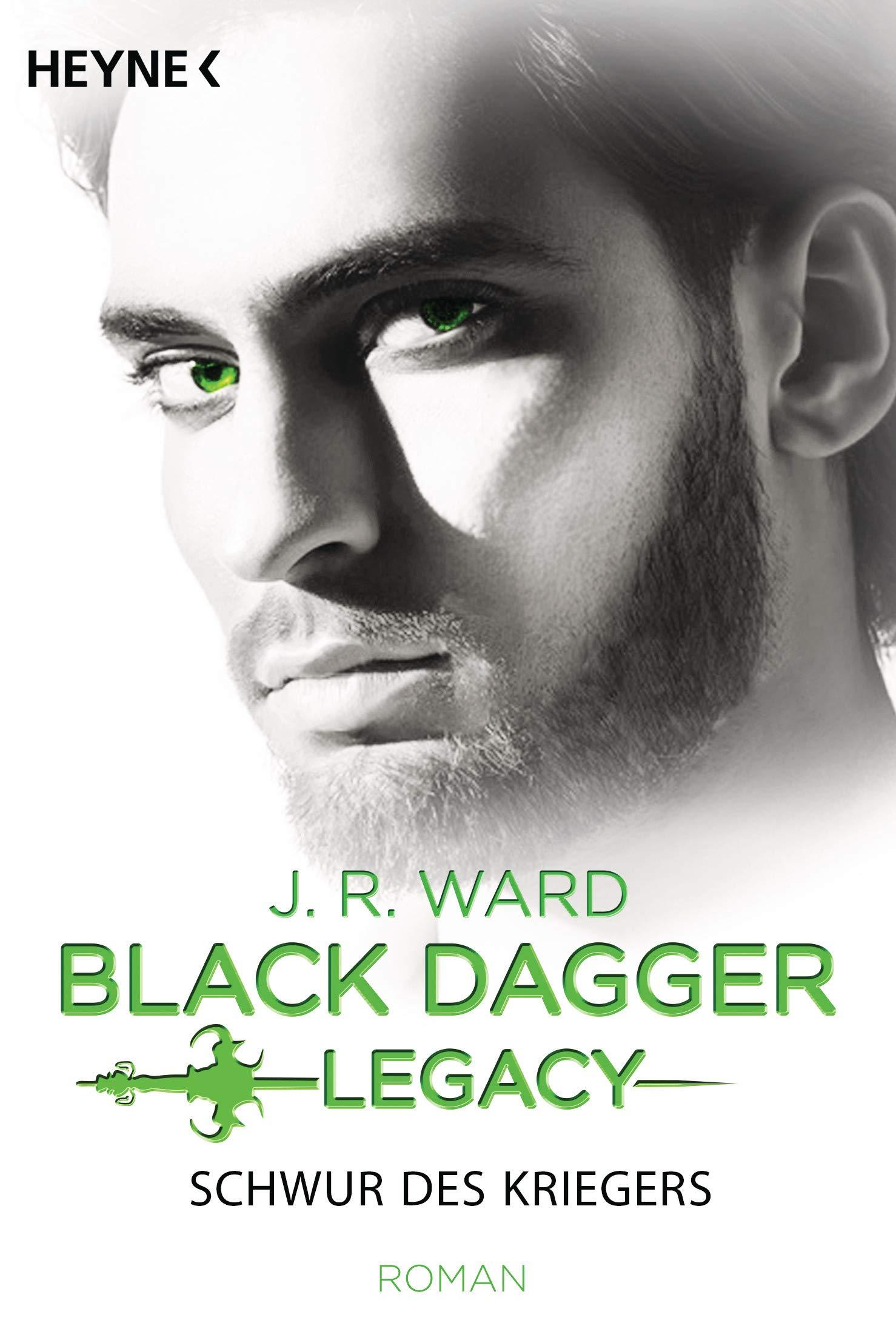 Schwur Des Kriegers  Black Dagger Legacy Band 4   Roman