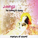 Songs for Loving & Dying