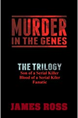 Murder in the Genes: The Trilogy (Murder in the Genes Trilogy) Kindle Edition