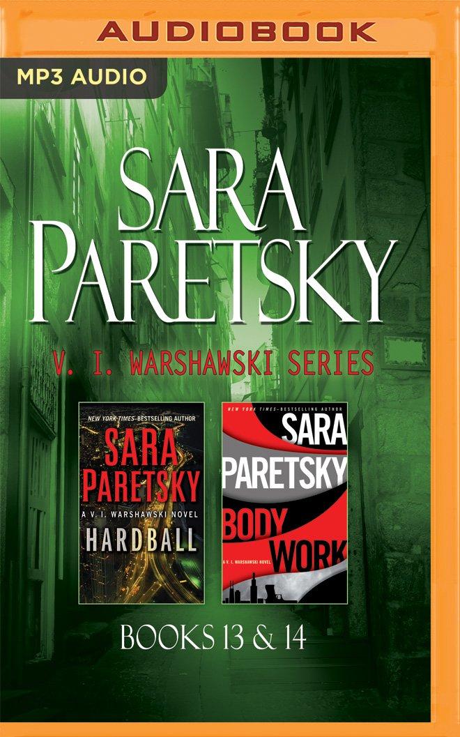 Sara Paretsky - V. I. Warshawski Series: Books 13 & 14: Hardball & Body Work PDF ePub ebook