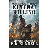Kutenai Killing (Stonecroft Saga)