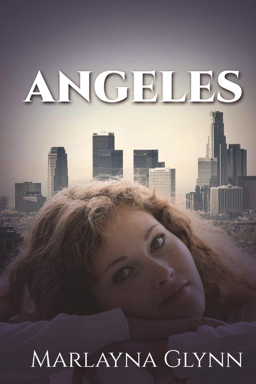 Read Online Angeles (Marlayna Glynn Memoirs) (Volume 2) ebook