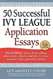 50 Successful Ivy League Application Essays