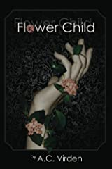 Flower Child Kindle Edition