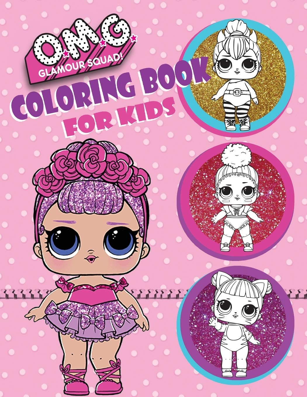 - O.M.G. Glamour Squad: Coloring Book For Kids: 150 High Quality