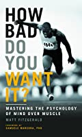 How Bad Do You Want It? (English