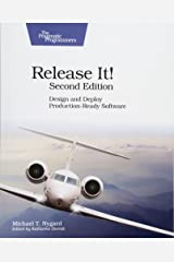 Release It!: Design and Deploy Production-Ready Software Paperback