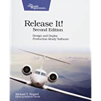 Release It! Design and Deploy Production-Ready Software