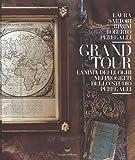 Grand tour. L'anima dei luoghi nei progetti dello Studio Peregalli. Ediz. illustrata