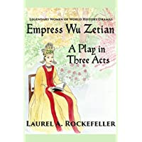 Empress Wu Zetian, A Play in Three Acts: