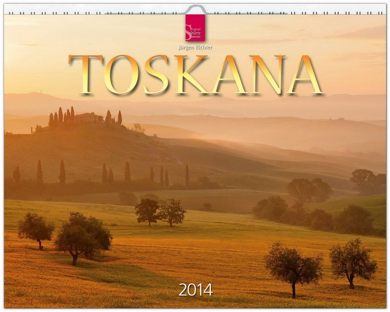 Toskana 2014: Original Stürtz-Kalender - Großformat-Kalender 60 x 48 cm [Spiralbindung]