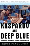 Kasparov and Deep Blue: The Historic Chess Match