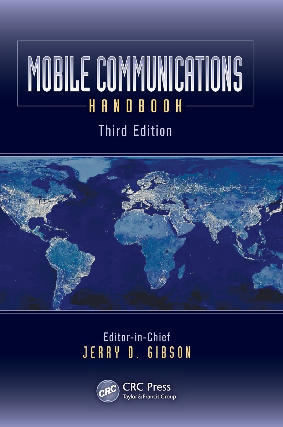 Mobile Communications Handbook, Third Edition (Electrical Engineering Handbook)
