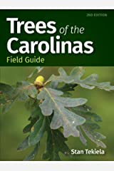 Trees of the Carolinas Field Guide (Tree Identification Guides) Kindle Edition