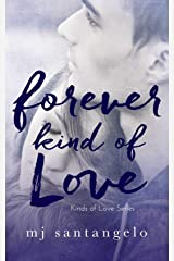 Forever Kind of Love: Kinds of Love Series Kindle Edition