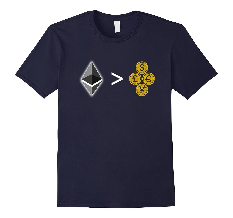 Ether Is Better Than Regular Money T-Shirt-TH