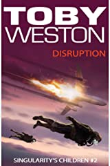 Disruption: Singularity's Children, Book 2 Kindle Edition