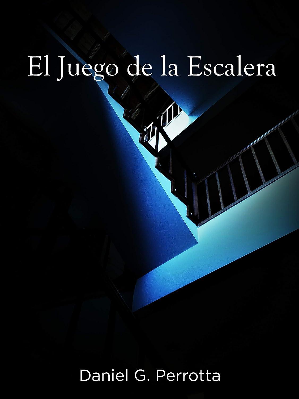 El Juego de la Escalera eBook: Perrotta, Daniel Gerardo: Amazon.es: Tienda Kindle