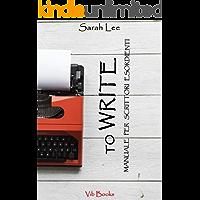 To WRITE: manuale per scrittori esordienti