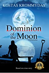 Dominion of the Moon: A Mystery Romance set on the Greek Islands Kindle Edition