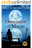 Dominion of the Moon: A Mystery Romance set on the Greek Islands