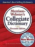 Merriam-Webster's Collegiate Dictionary (MERRIAM WEBSTER'S COLLEGIATE DICTIONARY)