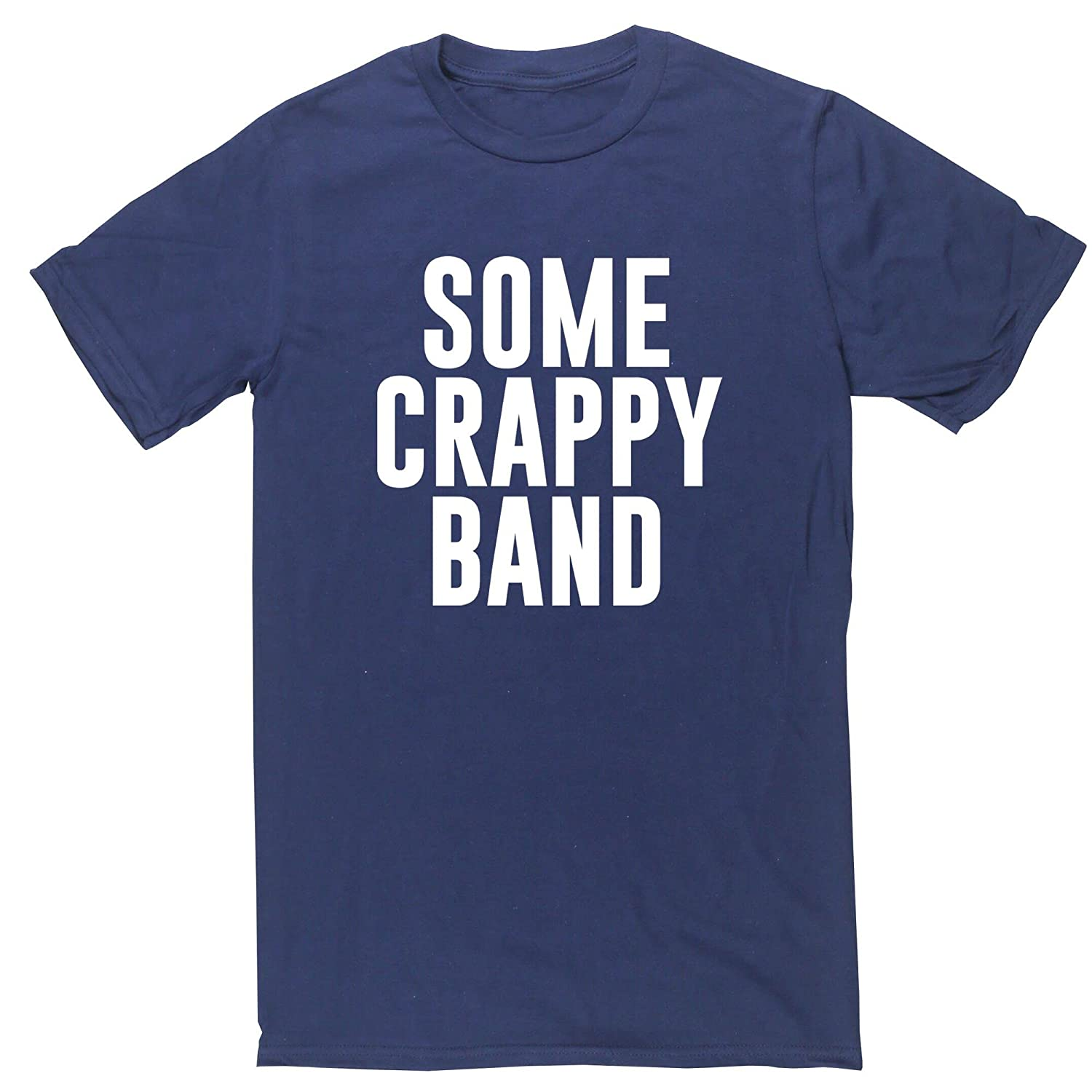 3ffe93e945884 Hippowarehouse Some Crappy Band Unisex Short Sleeve t-Shirt (Specific Size  Guide in Description)  Amazon.co.uk  Clothing