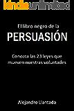 El libro negro de la persuasión (Caminos nº 1) (Spanish Edition)