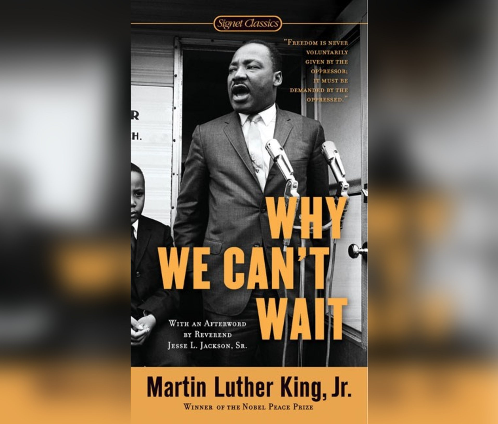 Why We Can T Wait The King Legacy Dr Martin Luther King Jr