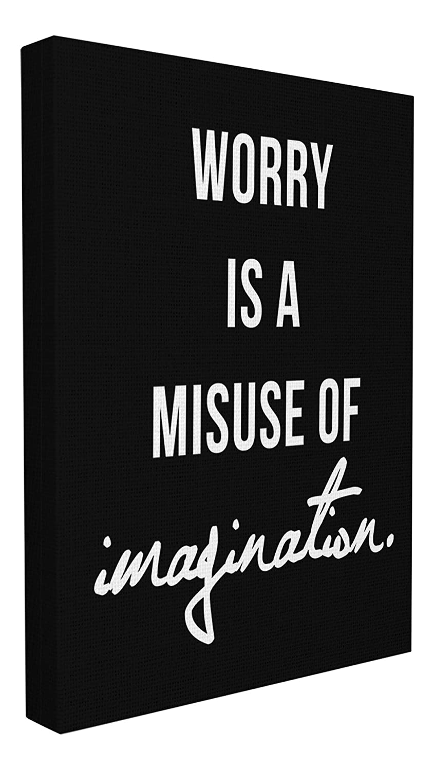 16 x 1.5 x 20 Proudly Made in USA Stupell Home D/écor Worry is a Misuse Black and White Typography Stretched Canvas Wall Art