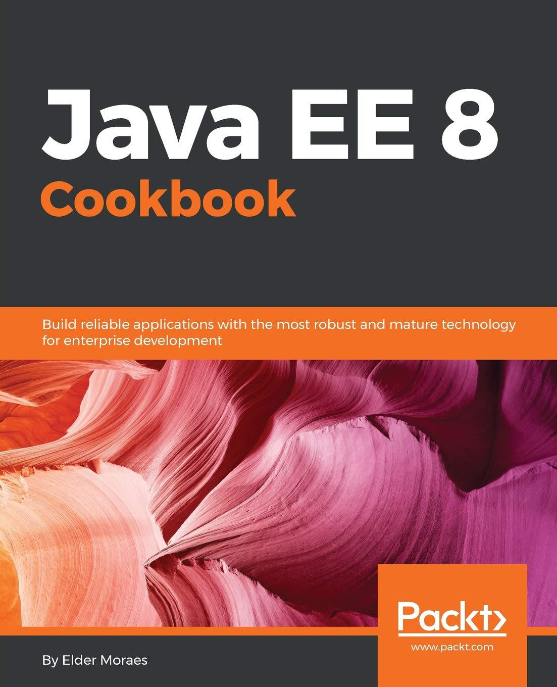 Java EE 8 Cookbook: Build reliable applications with the